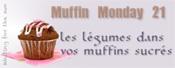 Muffin Monday 21